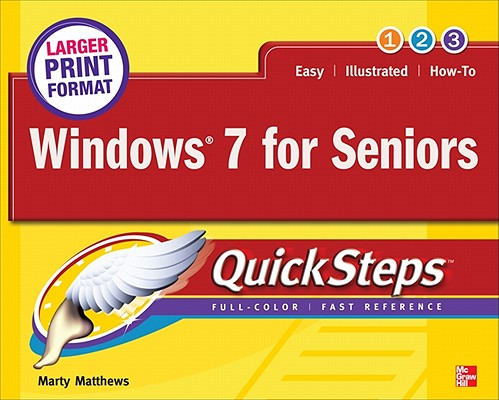 Windows 7 for Seniors Quicksteps By Matthews, Marty